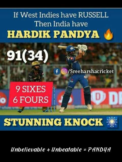 🏏KKR vs MI - If West Indies have RUSSELL Then India have HARDIK PANDYA 91 ( 34 ) f / Sreeharshacricket 9 SIXES 6 FOURS D DI STUNNING KNOCK * Unbelievable + Unbeatable = PANDYA - ShareChat