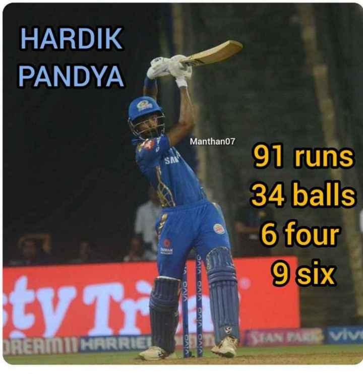 🏏KKR vs MI - HARDIK PANDYA Manthan07 91 runs 34 balls 6 four 9 six ONA y SAA ONA ONA OAA SIANTAR VIV DREAM11 HARRIEL - ShareChat