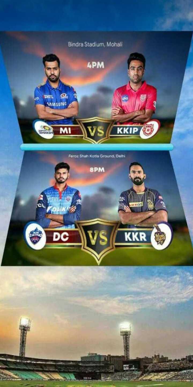 KXIP vs MI - Bindra Stadium , Mohali 4 PM DXFLO SAMSUNG MIVS ККІР Feroz Shah Kotia Ground , Delhi 8PM DCVS KKR - ShareChat