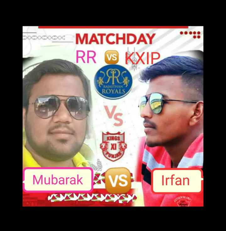 KXIP vs RR - MATCHDAY RR VS KXIP OR RAJASTHAN ROYALS KINGS ume Mubarak VS Irfan - ShareChat