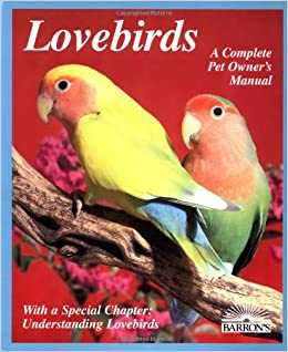 💞 Love Birds 💞 - Lovebirds Compleann A Complete Pet Owners Manual With a Special Chapter : Understanding Lovebirds BARRONS - ShareChat