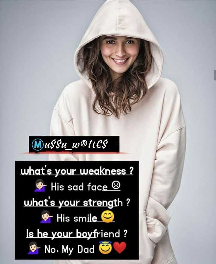 Love You Papa 👪 - Mu $ $ u _ w® ! t€ $ what ' s your weakness ? His sad face © what ' s your strength ? & His smile Is he your boyfriend ? - No My Dad ☺ - ShareChat
