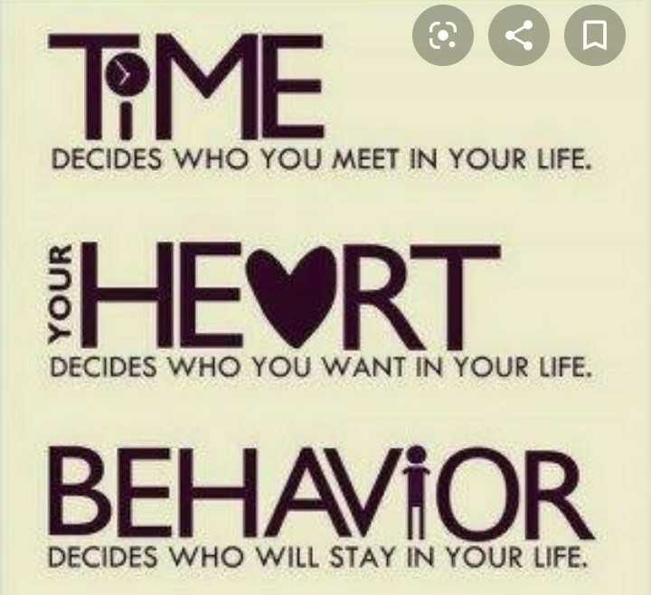 Love You Zindagi - TEME ®®© DECIDES WHO YOU MEET IN YOUR LIFE . DECIDES WHO YOU WANT IN YOUR LIFE . HEVRT . BEHAVIOR DECIDES WHO WILL STAY IN YOUR LIFE . - ShareChat