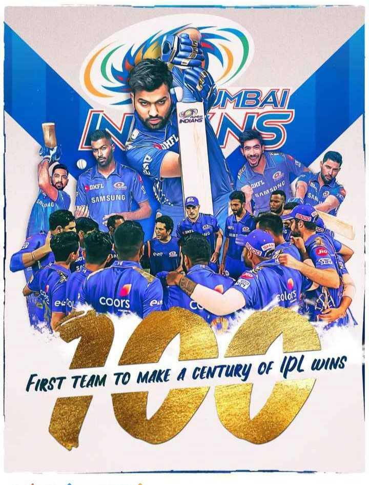 🔵 MI: मुंबई इंडियंस - UMBAI NDIANS ese DHE DMFL SAMSUNG SAMSUNG DOOD em C eccoors colors em FIRST TEAM TO MAKE A CENTURY OF IPL WINS - ShareChat