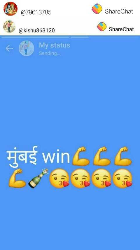 🏏 MI 🔵 vs KKR 🖤 - @ 79613785 ShareChat @ kishu863120 ShareChat El My My status Sending . . . jas win666 - ShareChat
