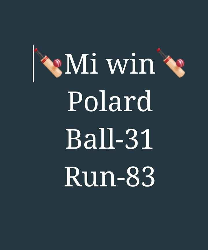🏏MI vs KXIP - Mi win Polard Ball - 31 Run - 83 - ShareChat