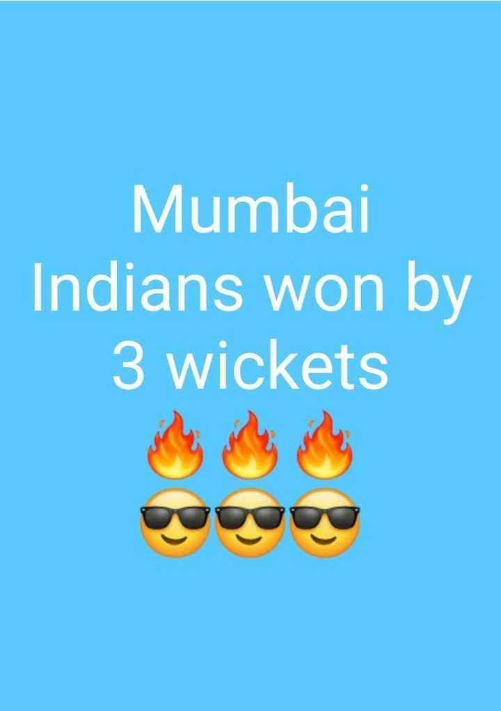🏏MI vs KXIP - Mumbai Indians won by 3 wickets - ShareChat