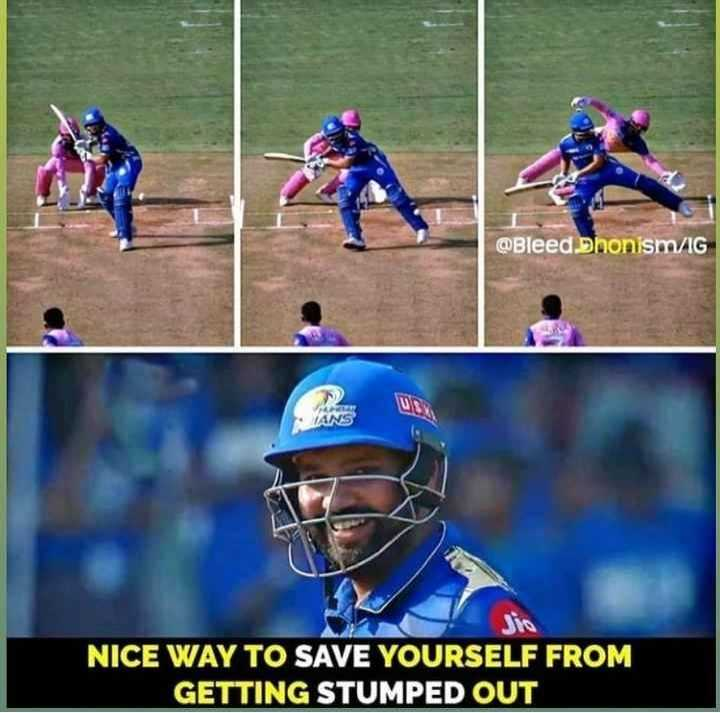 🏏MI vs RR - @ Bleed Dhonism / IG NICE WAY TO SAVE YOURSELF FROM GETTING STUMPED OUT - ShareChat