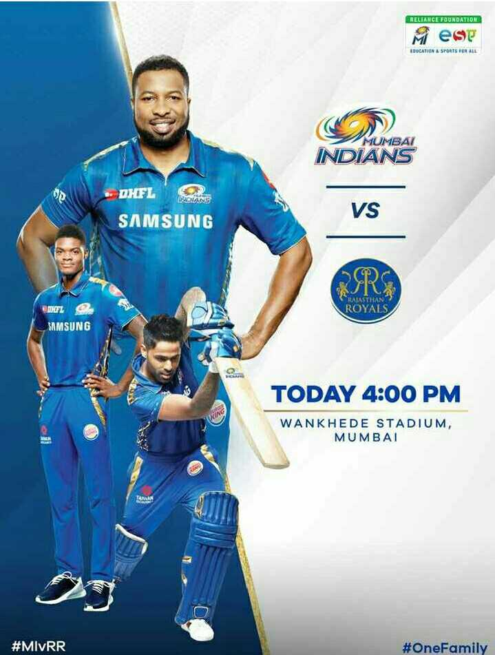 🏏MI vs RR - RELIANCE FOUNDATLON Mese BRCATIN & SPORTS FOR ALL MUMBAI INDIANS - DHFL VS SAMSUNG RRS RASASTRAN ROYALS RIFL SAMSUNG TODAY 4 : 00 PM WANKHEDE STADIUM , MUMBAI # MVRR # OneFamily - ShareChat