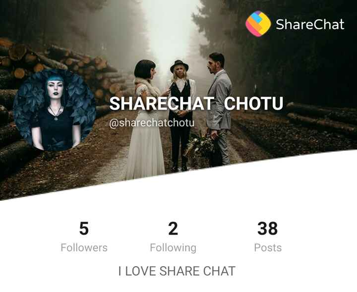 MY FRIEND ACCOUNT PLEASE FOLLOWhttps://b.sharechat.com/DLbYxfK18Z - ShareChat SHARECHAT CHOTU @ sharechatchotu 5 2 38 Followers Following Posts I LOVE SHARE CHAT - ShareChat