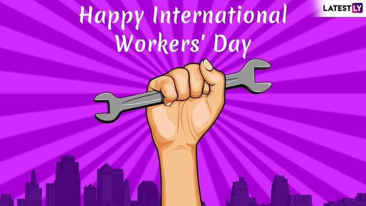💪 May 💪 Day 💪 - LATESTLY Happy International Workers ' Day - ShareChat