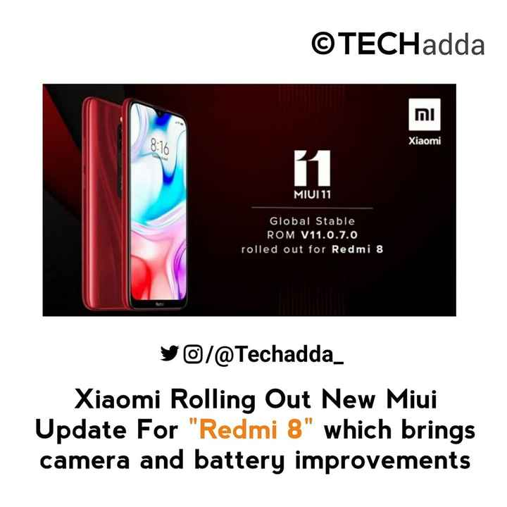 📱Mi ਲਵਰਜ਼ - ©TECHadda וח 8 : 16 Xiaomi MIUI 11 Global Stable ROM V11 . 0 . 7 . 0 rolled out for Redmi 8 yo / @ Techadda _ Xiaomi Rolling Out New Miui Update For Redmi 8 which brings camera and battery improvements - ShareChat