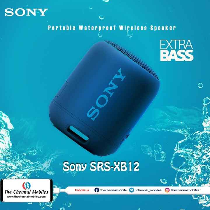 📱Mobile Phones - SONY Portable Waterproof Wireless Speaker EXTRA BASS ANOS Sony SRS - XB12 Follow us f thechennaimobile chennai _ mobiles thechennaimobiles The Chennai Mobiles www . thechennaimobiles . com - ShareChat