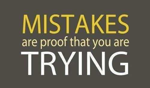 Motivation For Life - MISTAKES TRYING are proof that you are - ShareChat