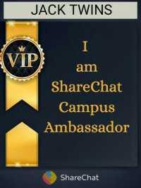 📸 My ShareChat cam video - JACK TWINS VIP am ShareChat Campus Ambassador ShareChat - ShareChat