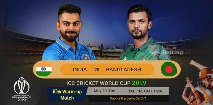 🏏 My Team-11 - Cricket Betting INDIA VS BANGLADESH ICC CRICKET WORLD CUP 2019 10th Warm - up May 28 , Tue 3 : 00 PM , GMT + 5 : 30 Match Sophia Gardens , Cardiff ENGLAND & WALES 2019 - ShareChat