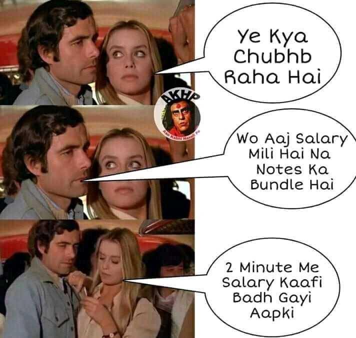 NV only - Ye Kya Chubhb Raha Hai Wo Aaj Salary Mili Hai Na Notes ka Bundle Hai 2 Minute Me Salary kaafi Badh Gayi Aapki - ShareChat