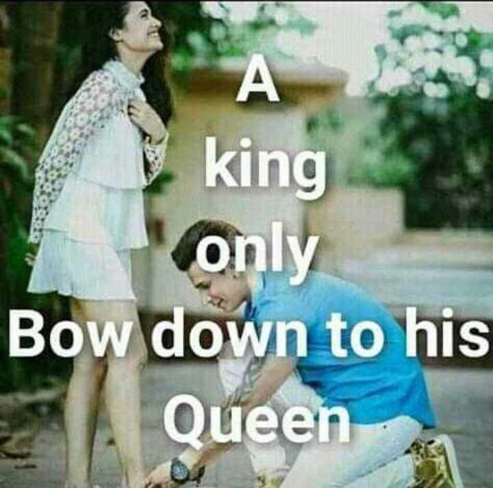 💙Na love💙 - А V king only Bow down to his Queen - ShareChat