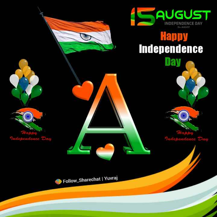 🆒Name Art - INDEPENDENCE DAY 15 AUGUST SAUGUST Happy Independence Day Happen Happy Independence Day Independence Day Follow _ Sharechat | Yuvraj - ShareChat