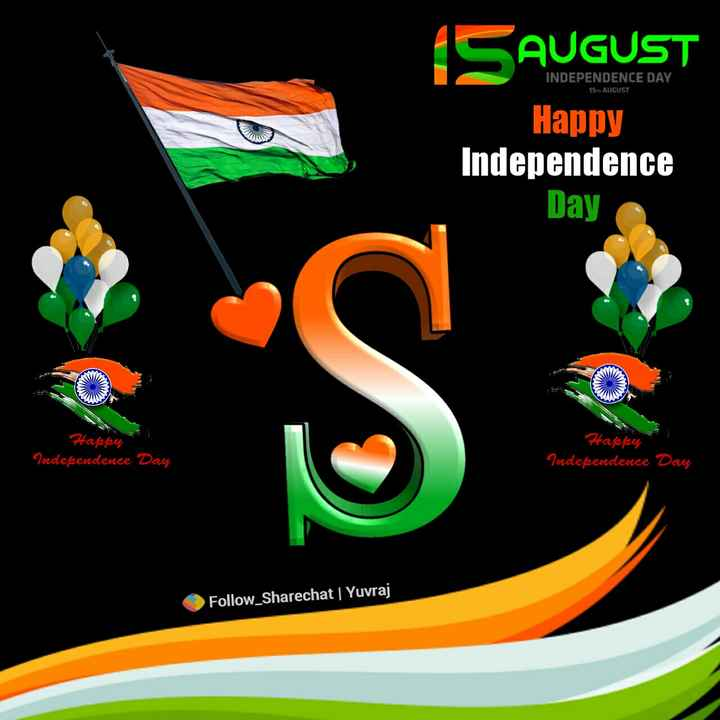 🆒Name Art - INDEPENDENCE DAY 15 AUGUST SAUGUST Happy Independence Day Happen Happer Independence Day Independence Day Follow Sharechat | Yuvraj - ShareChat