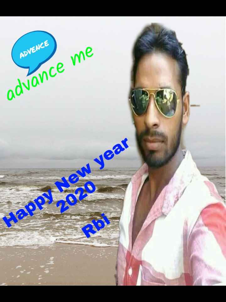 New year 2020 rbi - ADVENCE advance me Happy New year 2020 Rbi - ShareChat