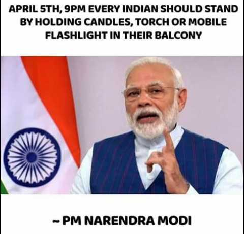 😳PM मोदी का संदेश - APRIL 5TH , 9PM EVERY INDIAN SHOULD STAND BY HOLDING CANDLES , TORCH OR MOBILE FLASHLIGHT IN THEIR BALCONY PM NARENDRA MODI - ShareChat