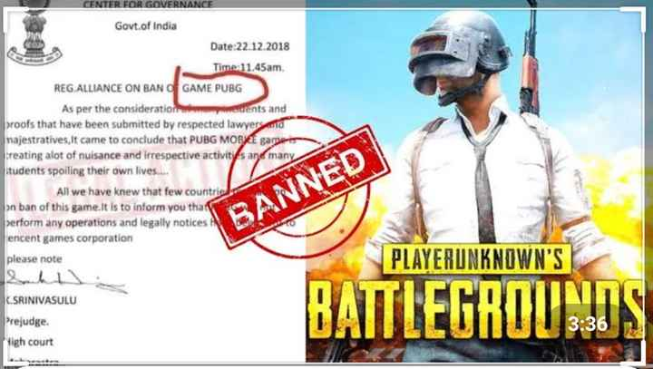 🎮 PUBG - CENTER FOR GOVERNANCE Govt . of India Date : 22 . 12 . 2018 Time : 11 . 45am REG . ALLIANCE ON BAN GAME PUBG As per the consideration cents and proofs that have been submitted by respected lawyers and majestratives it came to conclude that PUBG MOBILE gamers creating alot of nuisance and irrespective activitys and many tudents spoiling their own lives . . . . All we have knew that few countries pn ban of this game . It is to inform you that perform any operations and legally notices encent games corporation please note BANNED PLAYERUNKNOWN ' S TICTRONIC DATTLEURUU 3 : 36 C . SRINIVASULU Prejudge . High court - ShareChat