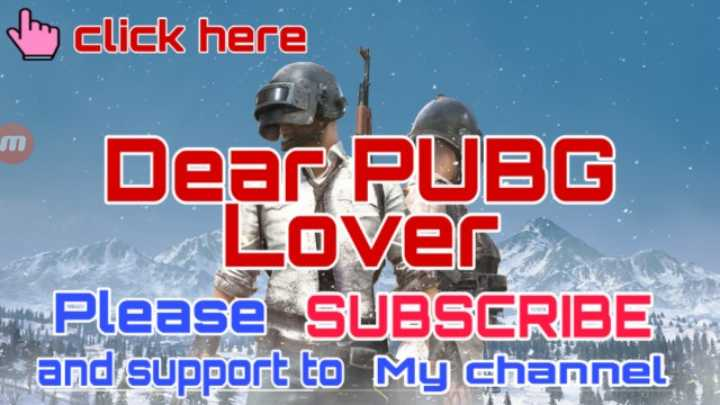 🔫 PUBG - do click here Dear PUBG Lover Please SUBSCRIBE and support to my channel - ShareChat