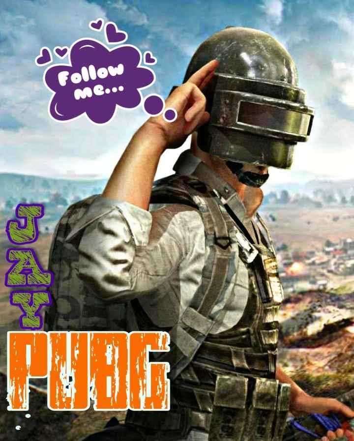 🔫 PUBG - Follow ME . . . - ShareChat