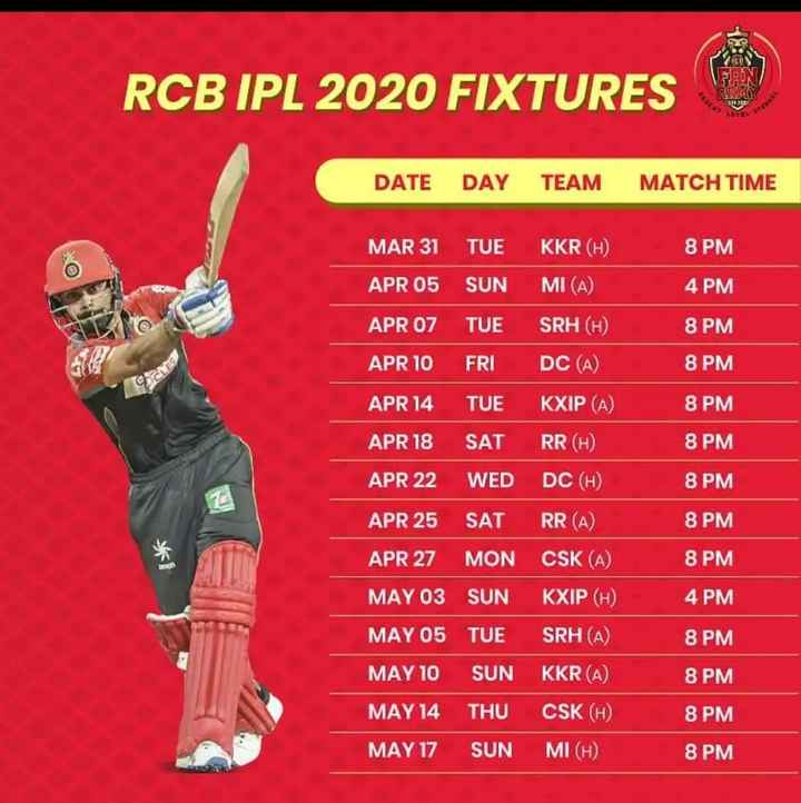 😍RCB ಹೊಸ ಜರ್ಸಿ - RCB IPL 2020 FIXTURES DATE DAY TEAM MATCH TIME RR 8 PM 4 PM 8 PM 8 PM VER 8 PM MAR 31 TUE KKR ( H ) APR 05 SUN MI ( A ) APR 07 TUE SRH ( H ) APR 10 FRI DC ( A ) APR 14 TUE KXIP ( A ) APR 18 SAT RR ( H ) APR 22 WED DC ( H ) APR 25 SAT RR ( A ) APR 27 MON CSK ( A ) MAY 03 SUN KXIP ( H ) MAY 05 TUE SRH ( A ) 8 PM 8 PM 8 PM 8 PM 4 PM 8 PM MAY 10 SUN KKR ( A 8 PM . 8 PM MAY 14 THU MAY 17 SUN CSK ( H ) MI ( H ) 8 PM - ShareChat