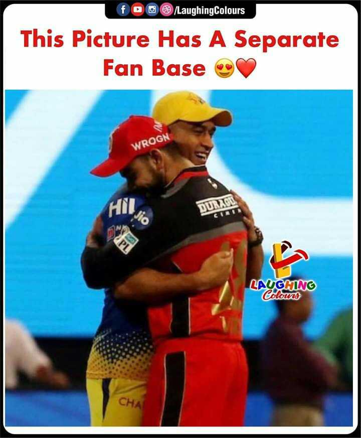 RCB vs CSK - f o / Laughing Colours This Picture Has A Separate Fan Base WROGN HIT DURADU LAUGHING Colours CHA - ShareChat