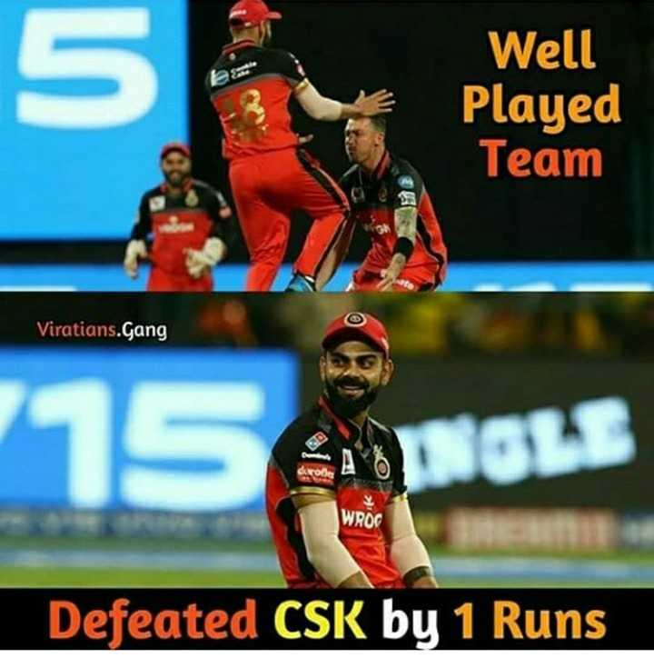 🏏RCB vs CSK - Well Played Team Viratians . Gang WROG Defeated CSK by 1 Runs - ShareChat