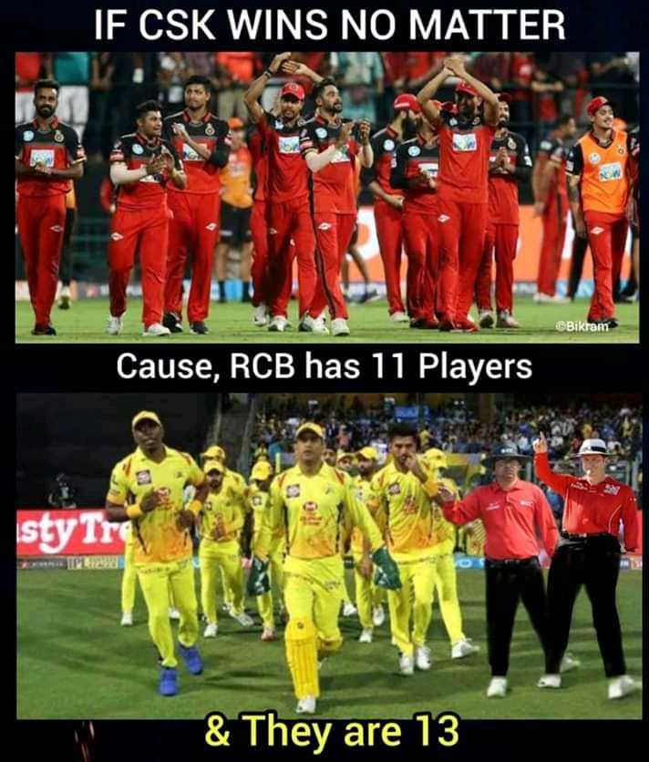 RCB vs CSK - IF CSK WINS NO MATTER Bikram Cause , RCB has 11 Players sty Ire & They are 13 - ShareChat