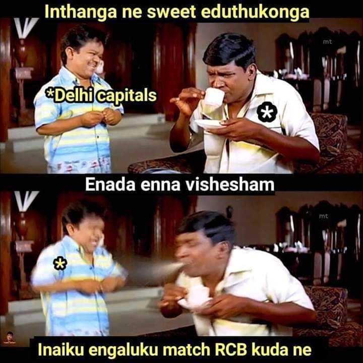 🏏 RCB vs DC - Inthanga ne sweet eduthukonga Delhi capitals Enada enna vishesham V mt Inaiku engaluku match RCB kuda ne - ShareChat