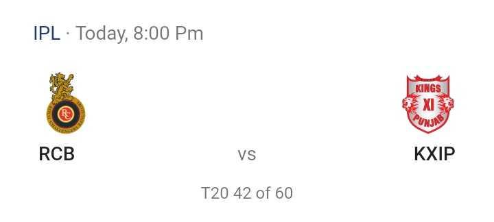 RCB vs KXIP - IPL · Today , 8 : 00 pm KINGS XI PUNJA RCB VS KXIP T20 42 of 60 - ShareChat