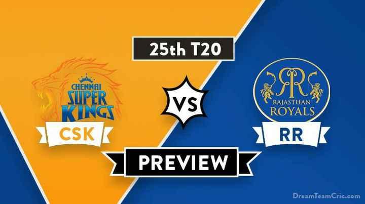 🏏RR 💙 vs CSK 💛 - 25th T20 CHENNAI SUPER VS RAJASTHAN SIL ROYALS , RR CSKK PREVIEW DreamTeamCric . com - ShareChat