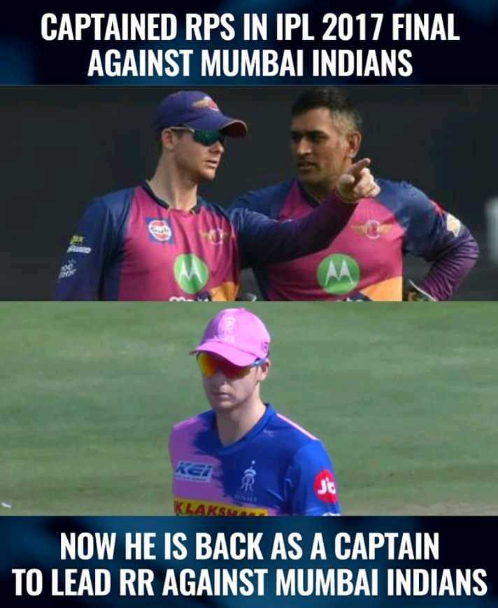 🏏RR vs MI - CAPTAINED RPS IN IPL 2017 FINAL AGAINST MUMBAI INDIANS NOW HE IS BACK AS A CAPTAIN TO LEAD RR AGAINST MUMBAI INDIANS - ShareChat