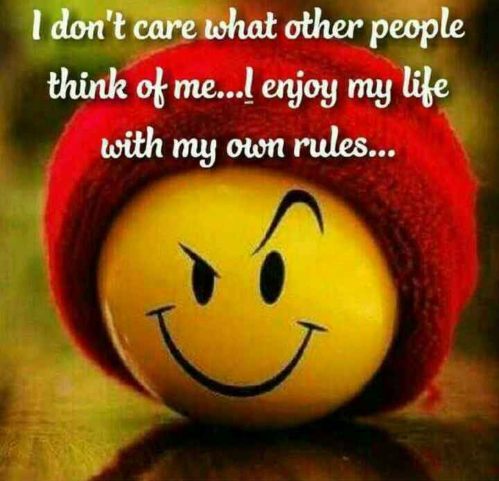 SELF RESPECT - I don ' t care what other people think of me . . . I enjoy my life with my own rules . . . - ShareChat