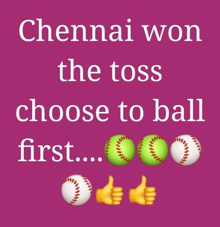 🏏 SRH vs CSK - Chennai won the toss choose to ball first . . . . OOO - ShareChat