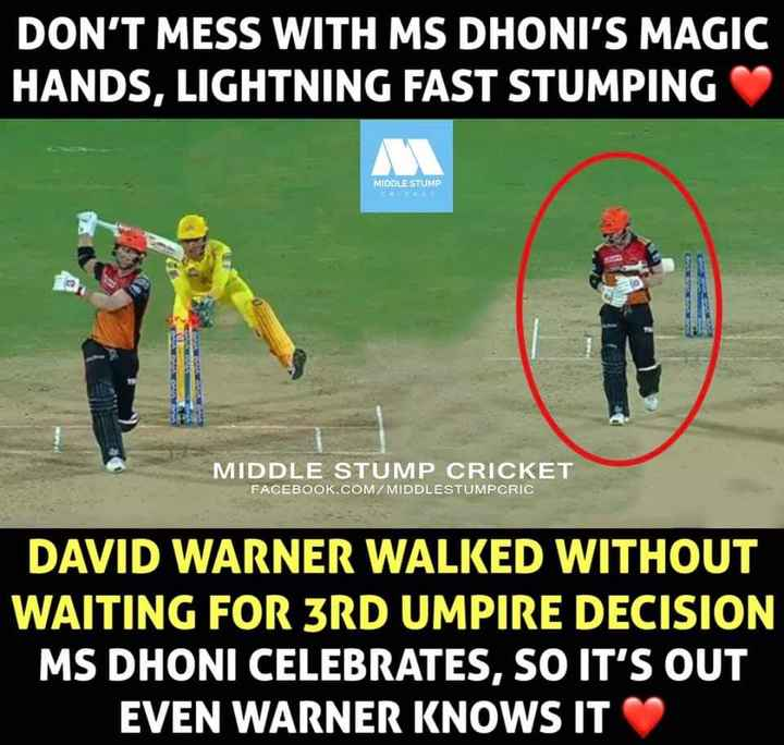 🏏 SRH vs CSK - DON ' T MESS WITH MS DHONI ' S MAGIC HANDS , LIGHTNING FAST STUMPING MIDDLE STUMP MIDDLE STUMP CRICKET FACEBOOK . COM / MIDDLESTUMPCRIC DAVID WARNER WALKED WITHOUT WAITING FOR 3RD UMPIRE DECISION MS DHONI CELEBRATES , SO IT ' S OUT EVEN WARNER KNOWS IT - ShareChat