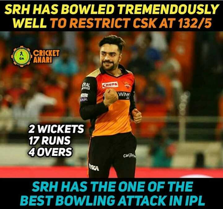 🏏 SRH vs CSK - SRH HAS BOWLED TREMENDOUSLY WELL TO RESTRICT CSK AT 132 / 5 CRICKET ANARI RUPA WINK 2 WICKETS 17 RUNS 4 OVERS Cars TYKA SRH HAS THE ONE OF THE BEST BOWLING ATTACK IN IPL - ShareChat