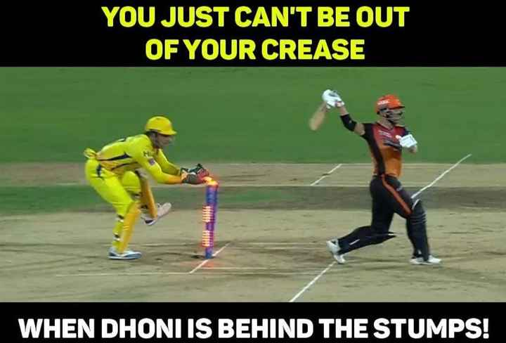 🏏SRH vs CSK - YOU JUST CAN ' T BE OUT OF YOUR CREASE WHEN DHONI IS BEHIND THE STUMPS ! - ShareChat