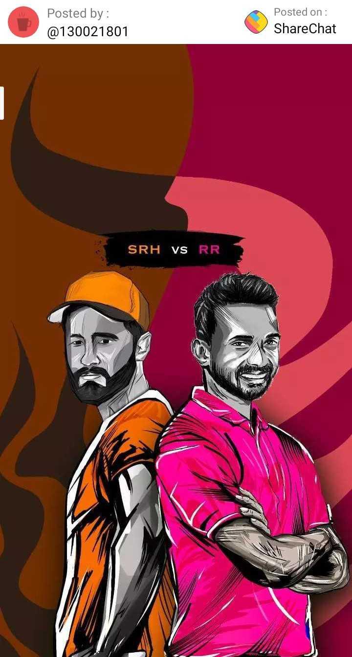 🔶 SRH vs RR 💙 - Posted by : @ 130021801 Posted on : ShareChat SRH VS RR - ShareChat