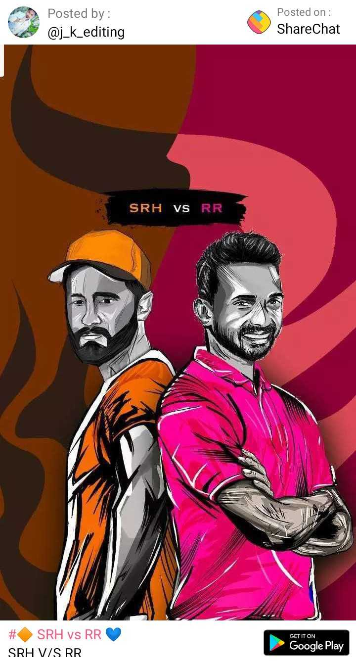 🔶 SRH vs RR 💙 - Posted by : Posted on : ShareChat @ j _ k _ editing SRH VS RR GET IT ON SRH vs RR SRH V / S RR Google Play - ShareChat