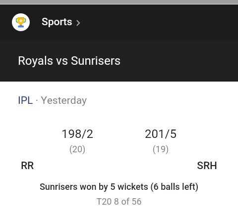SRH vs RR - Sports > Royals vs Sunrisers IPL · Yesterday 198 / 2 ( 20 ) 201 / 5 ( 19 ) RR SRH Sunrisers won by 5 wickets ( 6 balls left ) T20 8 of 56 - ShareChat