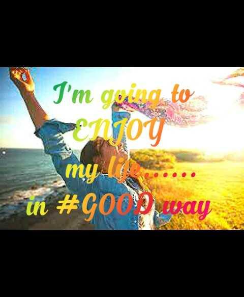 😀 Share A Smile - I ' m going to η οι in # GOP way - ShareChat