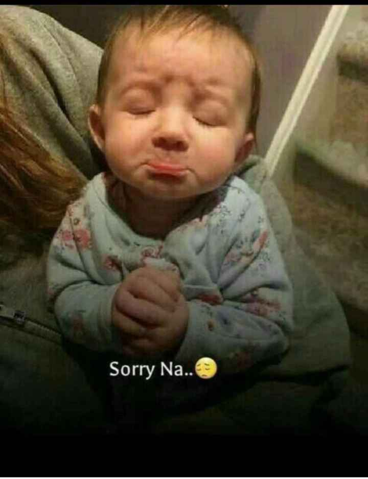 😢 Sorry baby - Sorry Na . . - ShareChat