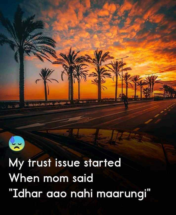 😢 Sorry baby - My trust issue started When mom said Idhar aao nahi maarungi - ShareChat