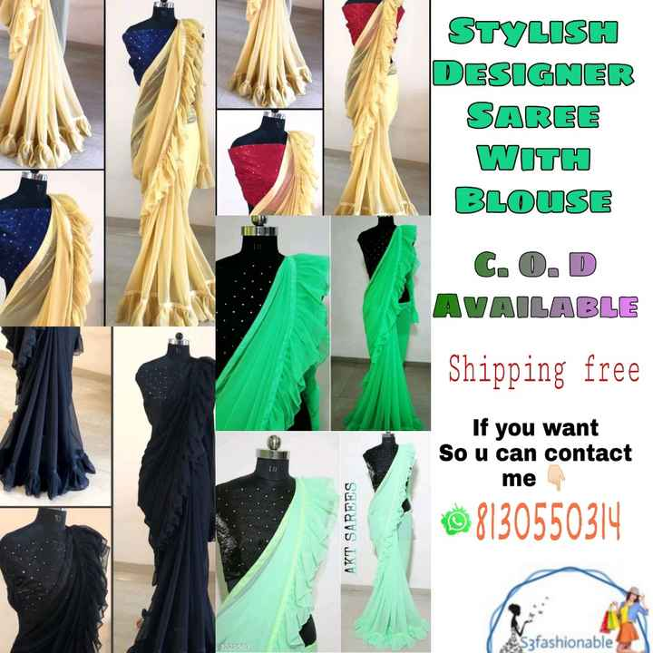 Stylish Saree - STYLISH DESIGNER SAREE WITH BLOUSE C . O . D AVAILABLE Shipping free If you want So u can contact me 08130550314 AKT SAREES Szfashionable - 1923569 - ShareChat