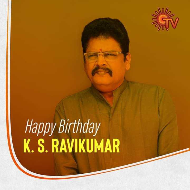 SunTV - QUA Happy Birthday K . S . RAVIKUMAR - ShareChat